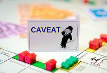 房产买卖时,土地所有权文件的 Caveat 字样表示什么?